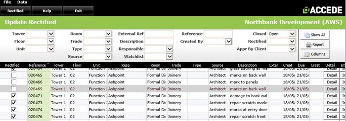 Subcontractors can log into the Control Centre to update item status to rectified